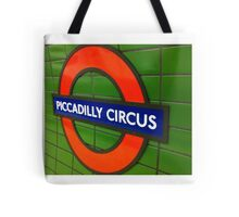 Piccadilly Circus, London Tube Sign Tote Bag