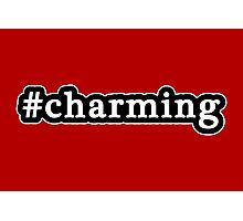 Charming - Hashtag - Black & White Photographic Print