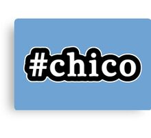 Chico - Hashtag - Black & White Canvas Print