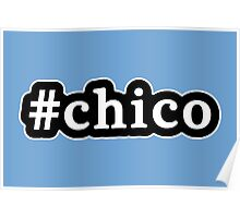 Chico - Hashtag - Black & White Poster