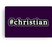 Christian - Hashtag - Black & White Canvas Print