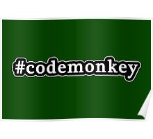Code Monkey - Hashtag - Black & White Poster