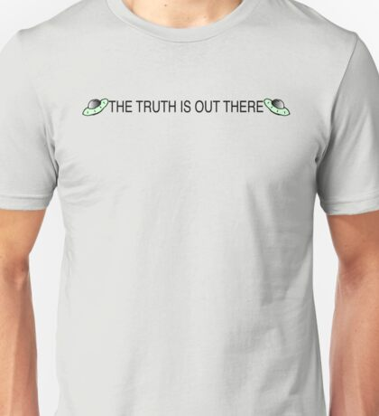 The Truth Is Out There / The X-Files Unisex T-Shirt