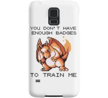too hot for you Samsung Galaxy Case/Skin