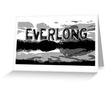 Everlong pt 2 Greeting Card