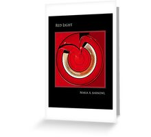 Red Light - Cool Stuff Greeting Card