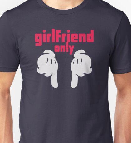 Girlfriend only Unisex T-Shirt