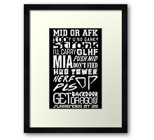 League of Legends Quotes White Framed Print