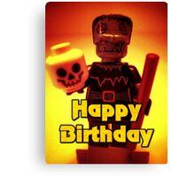 Happy Birthday Frankensteins Monster  Canvas Print