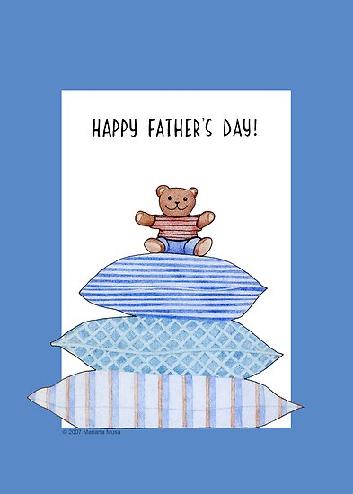 Teddy Bear and Cushions Father's Day by Mariana Musa