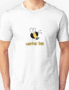 Worker bee - sales/receptionist T-Shirt