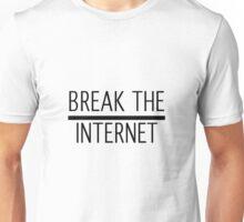 #BreakTheInternet Unisex T-Shirt