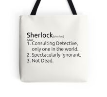 Sherlock defined.  Tote Bag