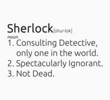 Sherlock defined.  T-Shirt