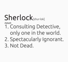 Sherlock defined.  T-Shirt