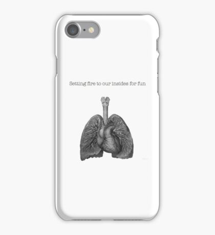 setting fire to our insides for fun- white iPhone Case/Skin