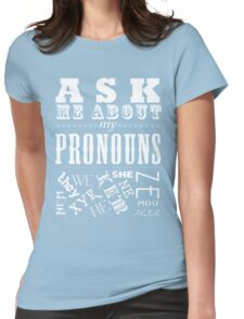 Ask Me About My Pronouns! version 2 Womens Fitted T-Shirt