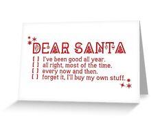 Dear Santa... Greeting Card