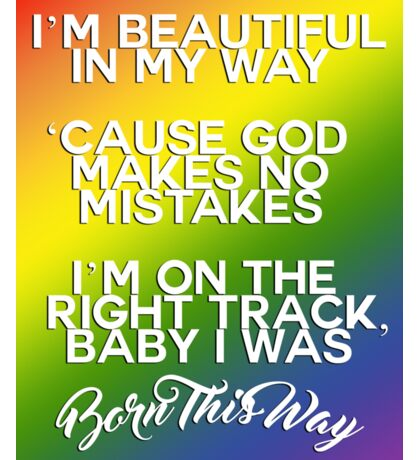 Lady Gaga Born This Way Lyrics - LGBT+ Sticker