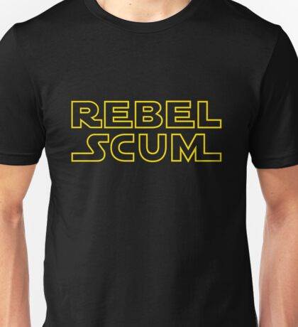 Rebel Scum Unisex T-Shirt