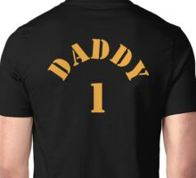 DADDY 1 new father shirt Unisex T-Shirt