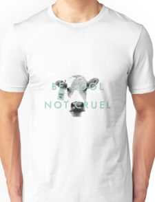 Be Cool Not Cruel Vegan Cow Graphic Unisex T-Shirt