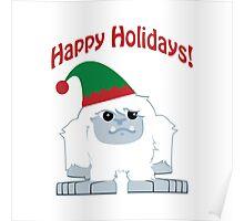 Happy Holidays! Cute Christmas Elf Yeti Poster
