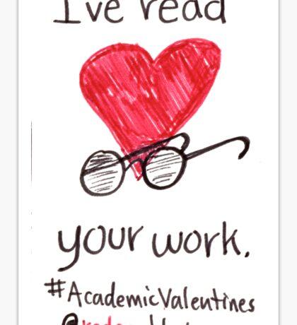 Academic Valentines: I've Read Your Work Sticker