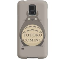 Totoro Is Coming Samsung Galaxy Case/Skin