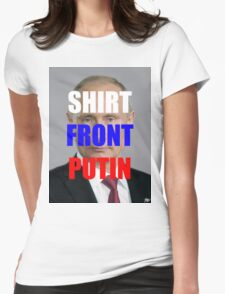 (a) shirtfronted Putin Womens Fitted T-Shirt