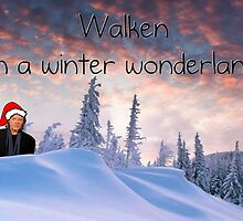 Walken in a Winter Wonderland by Jen  Talley