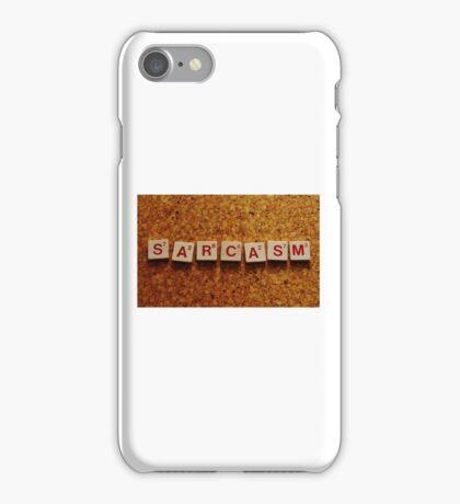 Sarcasm iPhone Case/Skin