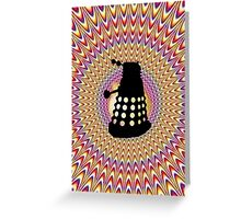 Dalek Trip Greeting Card
