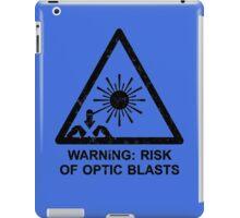 Warning: Risk Of Optic Blasts iPad Case/Skin