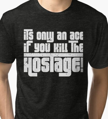 Hostage Ace #1 - White Gritty Tri-blend T-Shirt
