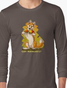 Got Mangoes? Long Sleeve T-Shirt
