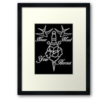 Never meet your heroes Framed Print