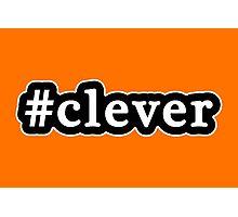 Clever - Hashtag - Black & White Photographic Print