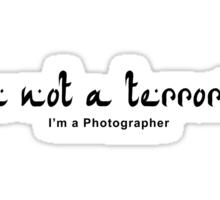 Not a Terrorist Sticker