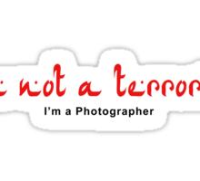 Not a Terrorist - Red Sticker