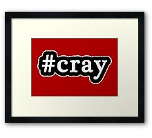 Cray - Hashtag - Black & White Framed Print