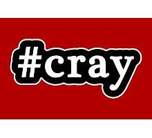 Cray - Hashtag - Black & White Photographic Print
