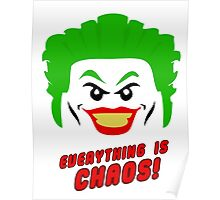 Everything is chaos! Poster
