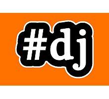DJ - Hashtag - Black & White Photographic Print