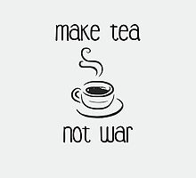 Make tea not war by mkey