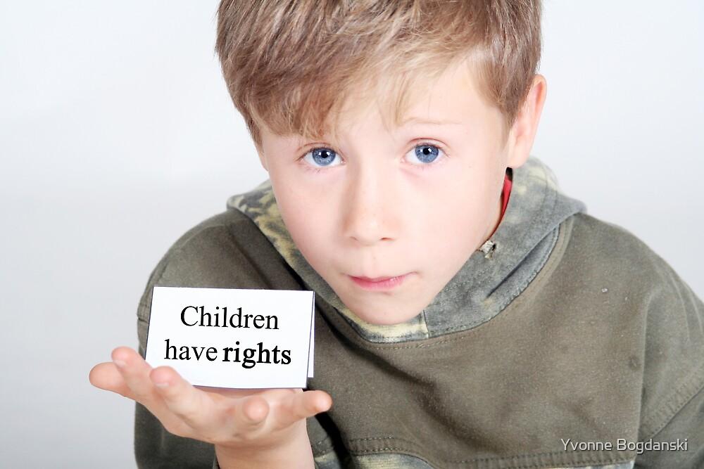 children have rights by Yvonne Bogdanski