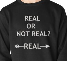 Hunger Games Real or Not Real Pullover