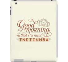 Tnetennba in the Morning iPad Case/Skin