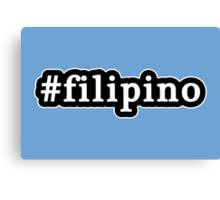 Filipino - Hashtag - Black & White Canvas Print