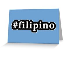 Filipino - Hashtag - Black & White Greeting Card